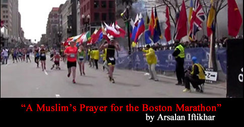 A Muslim's Prayer for the Boston Marathon