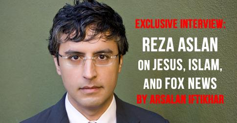 INTERVIEW: Reza Aslan on Jesus, Islam, and Fox News